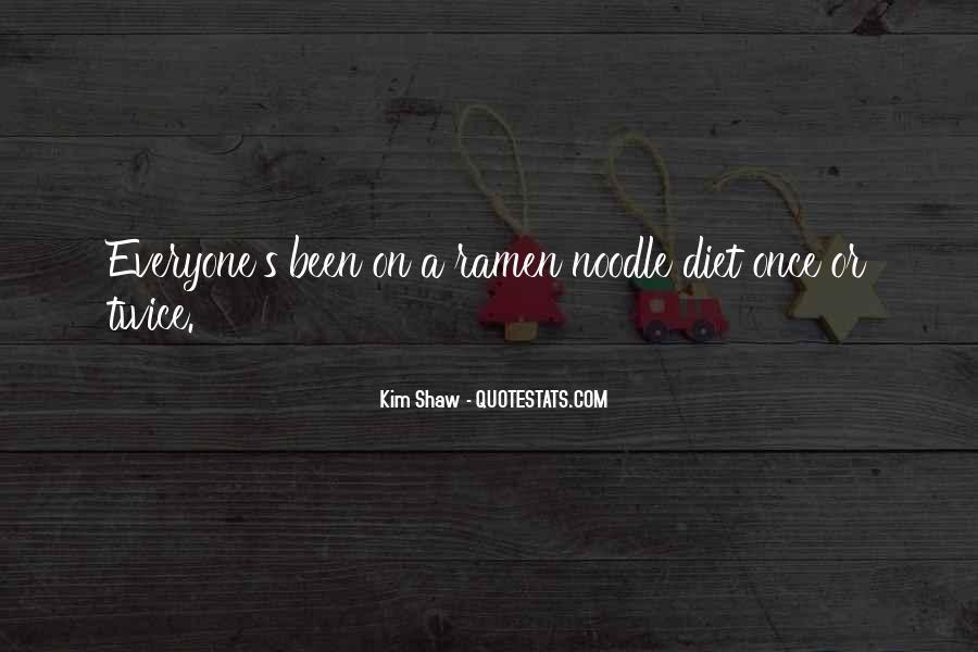 Noodle Quotes #372961