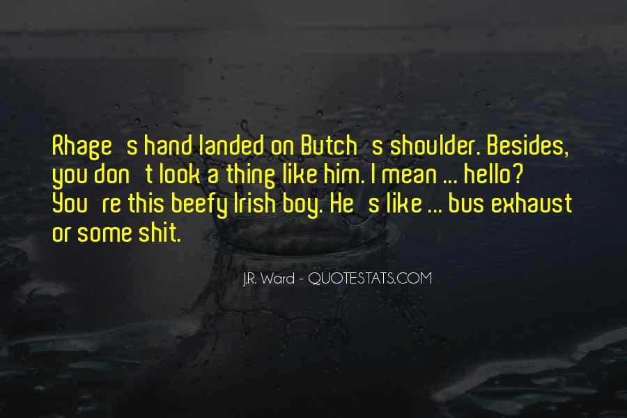 Quotes About Butch #1096798