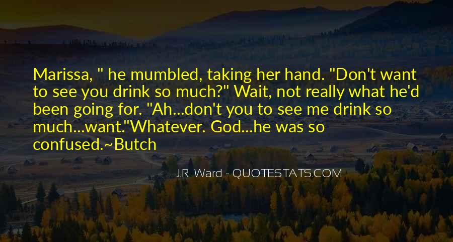 Quotes About Butch #1224954