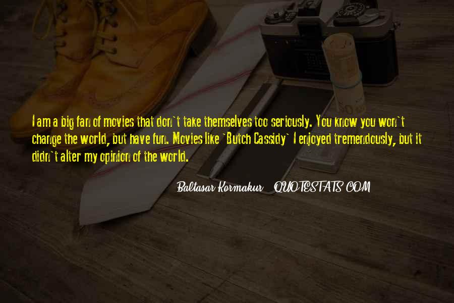 Quotes About Butch #294904
