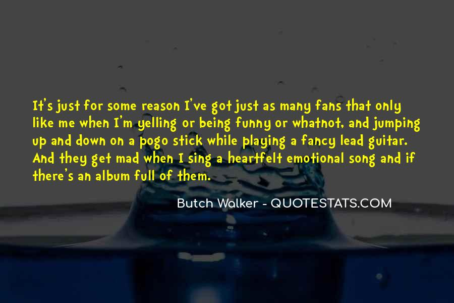 Quotes About Butch #780484