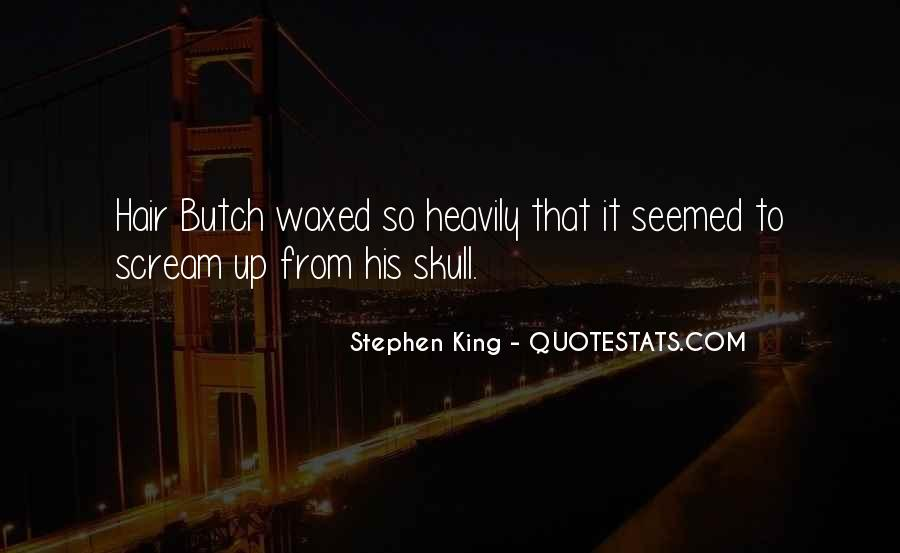 Quotes About Butch #865021