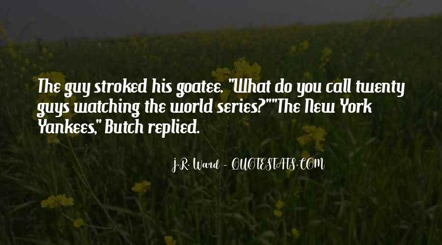 Quotes About Butch #905813