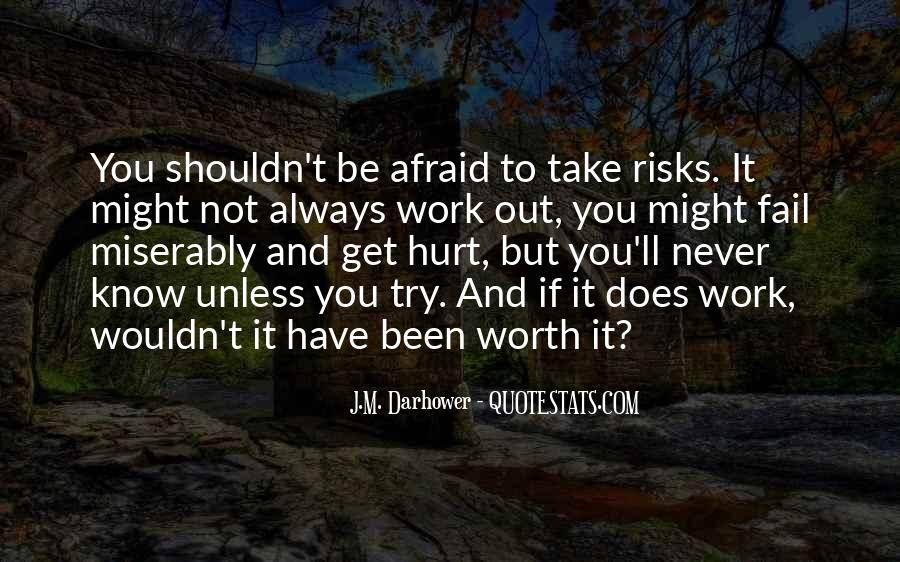 Not Afraid To Fail Quotes #102806