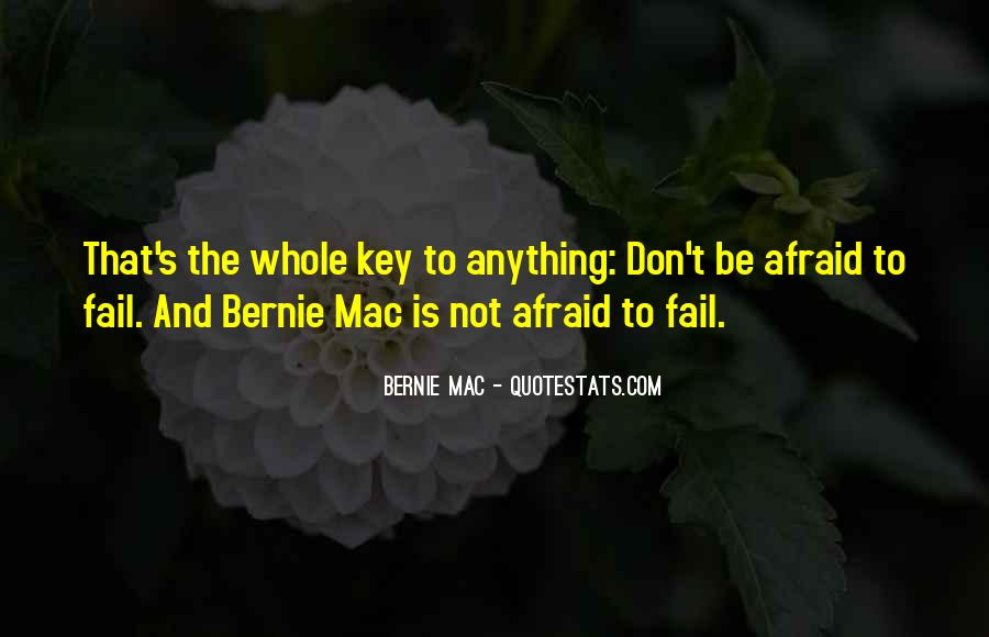 Not Afraid To Fail Quotes #12273