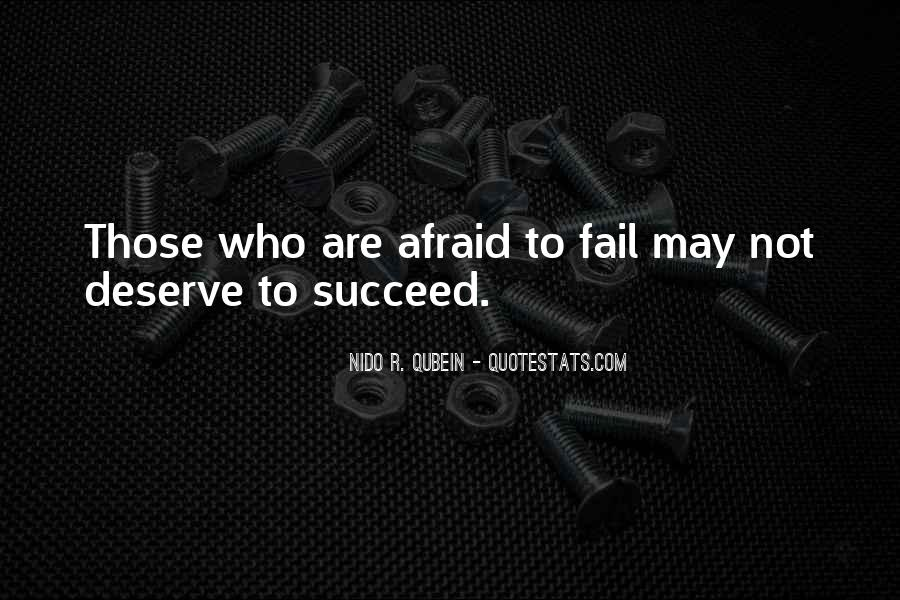 Not Afraid To Fail Quotes #1756848