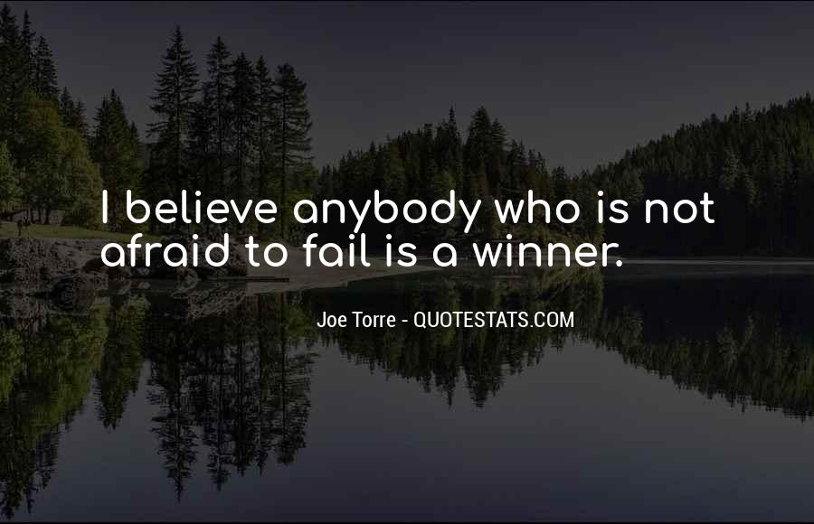 Not Afraid To Fail Quotes #1822874