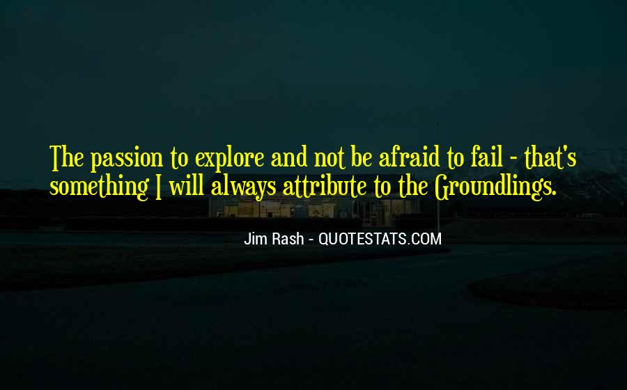 Not Afraid To Fail Quotes #952063