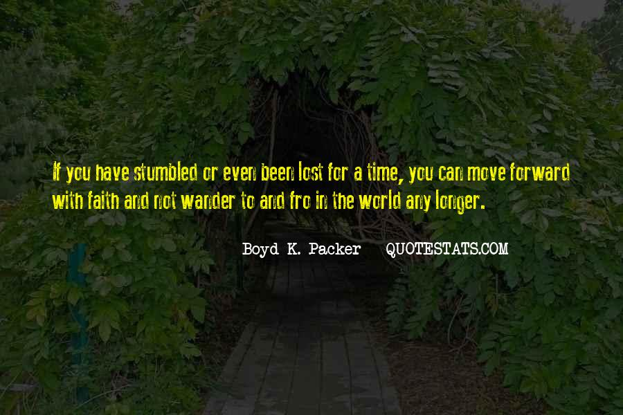 Not All Those Who Wander Are Lost Quotes #1364413