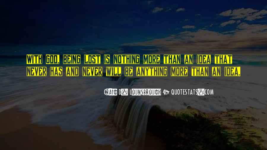 Not All Those Who Wander Are Lost Quotes #1457379