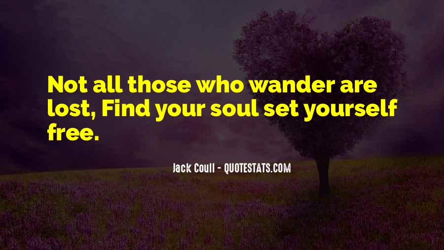 Not All Those Who Wander Are Lost Quotes #398655