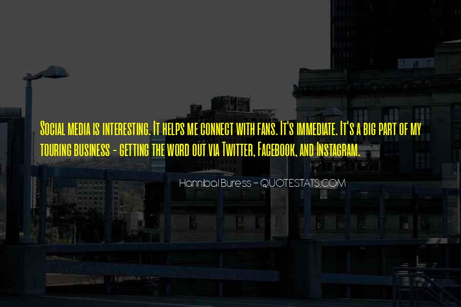 Quotes About Business Social Media #1199268