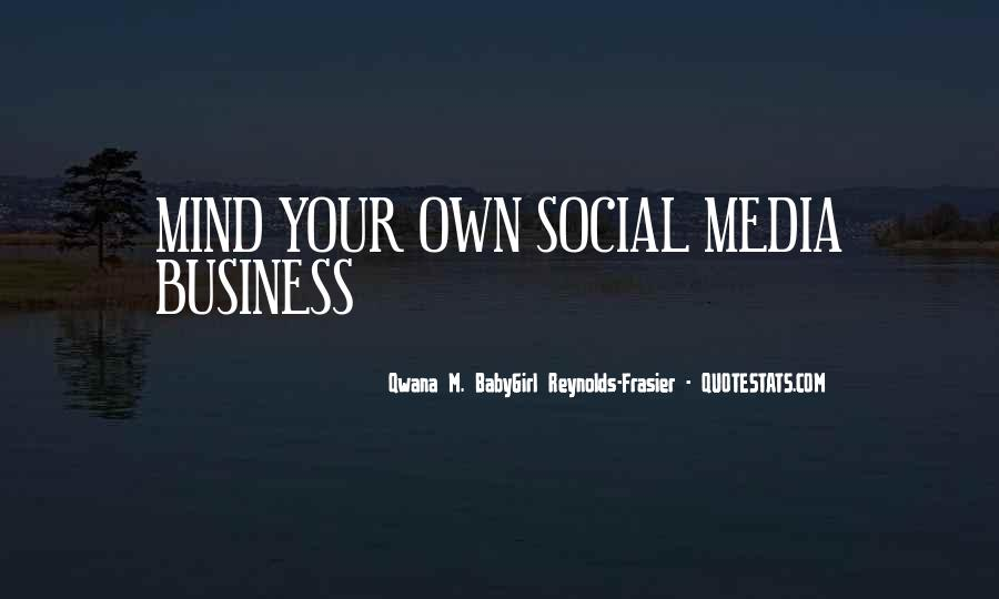Quotes About Business Social Media #1306259