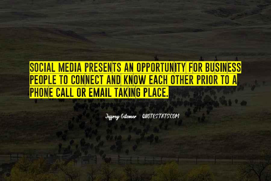 Quotes About Business Social Media #1620286
