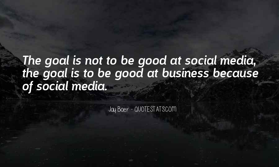 Quotes About Business Social Media #1712559