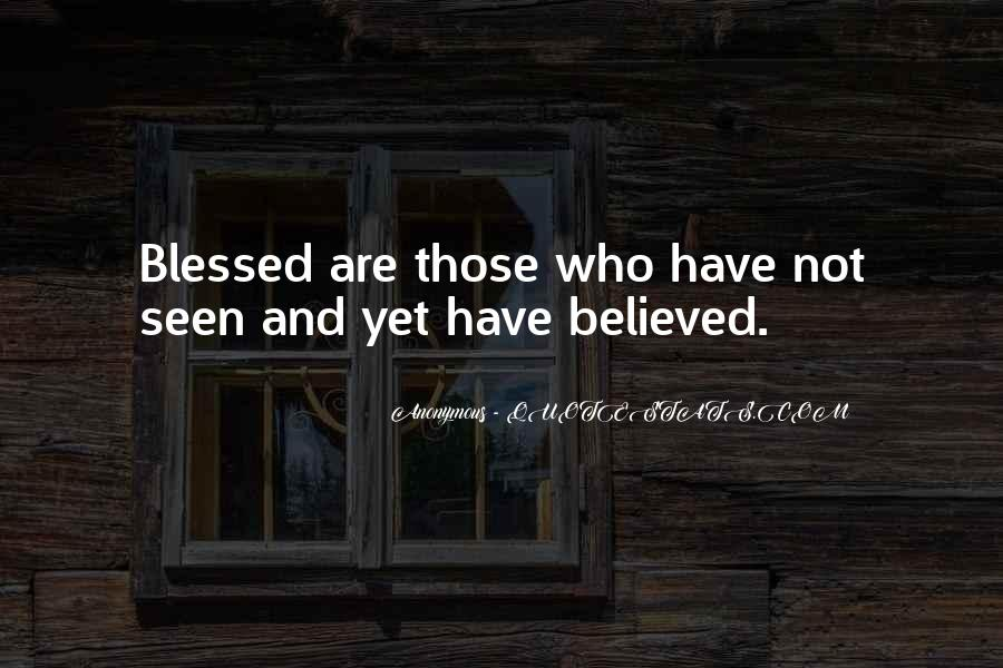 Not Believed Quotes #253201