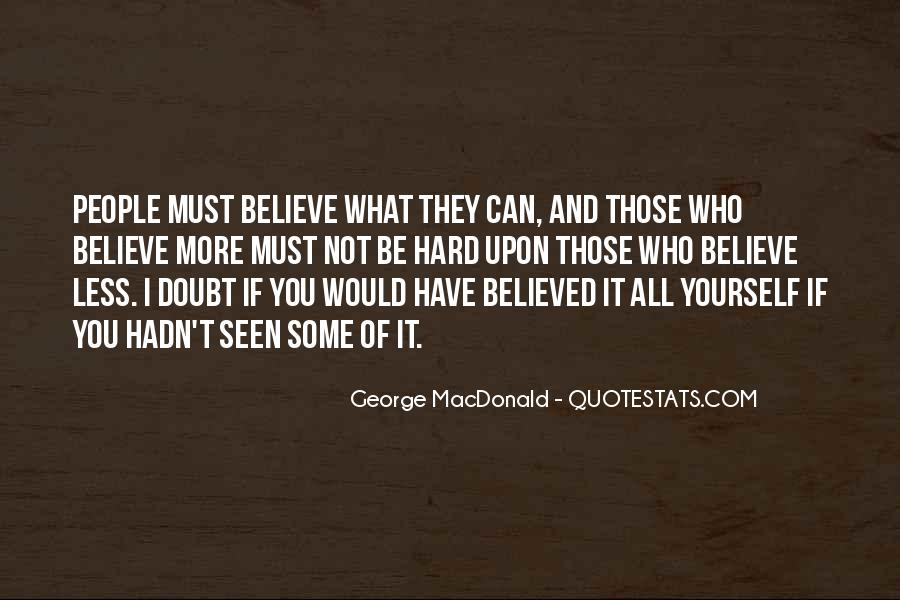 Not Believed Quotes #79401