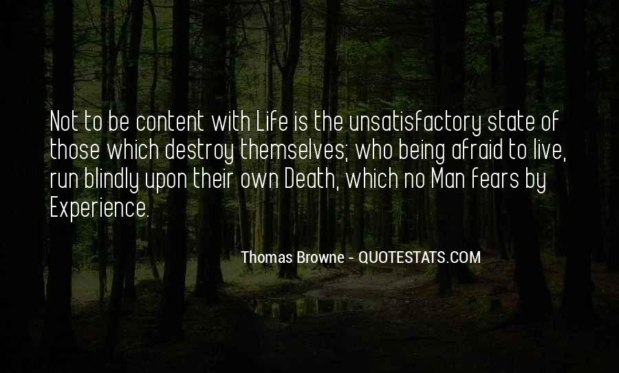 Not Content With Life Quotes #1653177