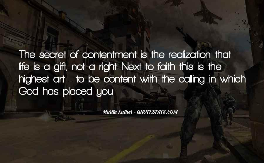 Not Content With Life Quotes #402543