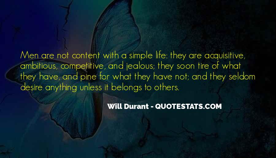 Not Content With Life Quotes #666416