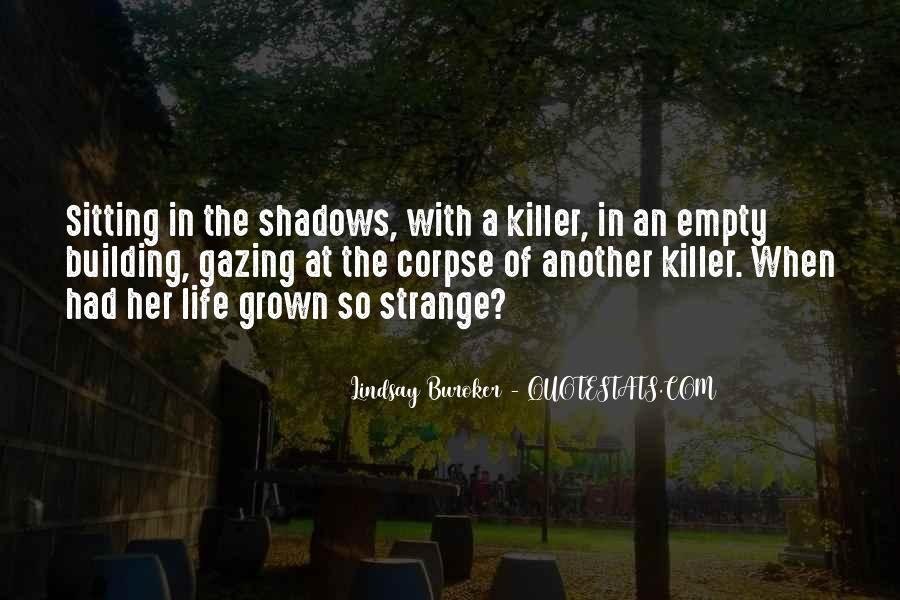 Quotes About Bushwick #1387381
