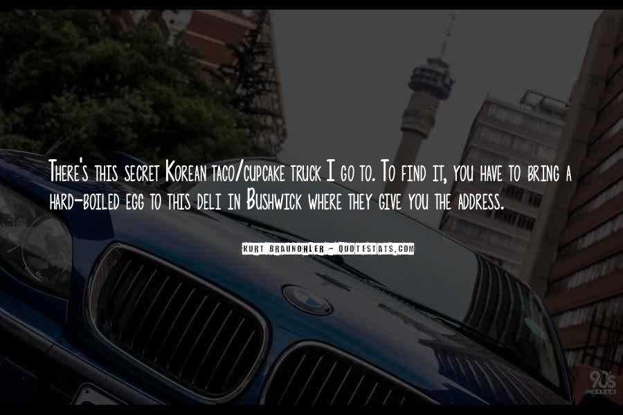 Quotes About Bushwick #1548631