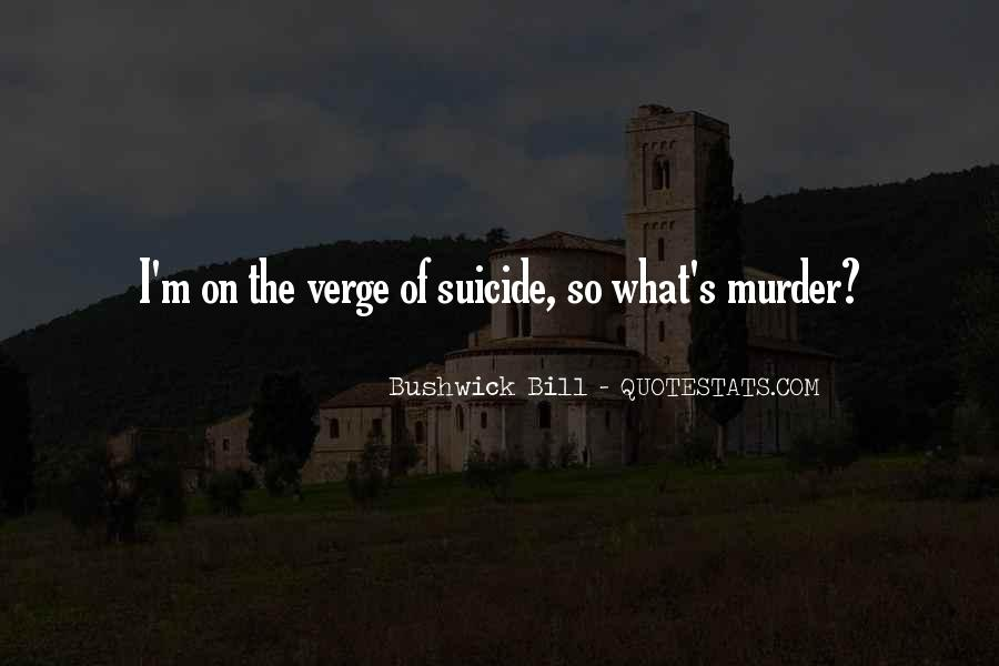 Quotes About Bushwick #457667