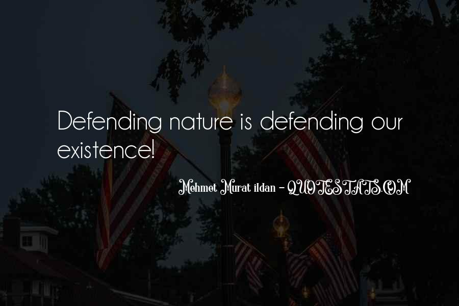 Not Defending Yourself Quotes #31897