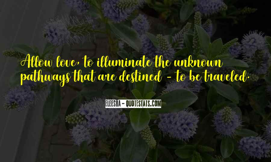 Not Destined Love Quotes #1083365