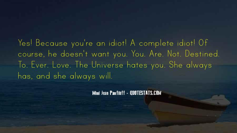 Not Destined Love Quotes #1195863
