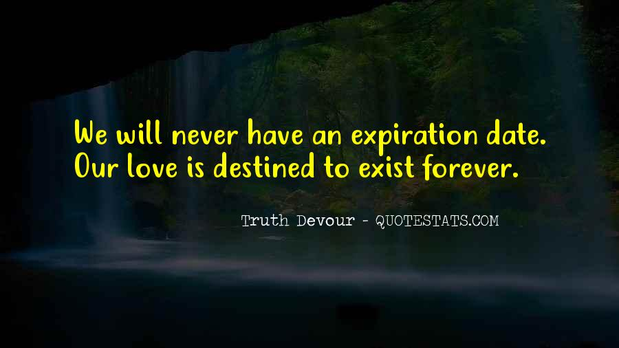 Not Destined Love Quotes #228773