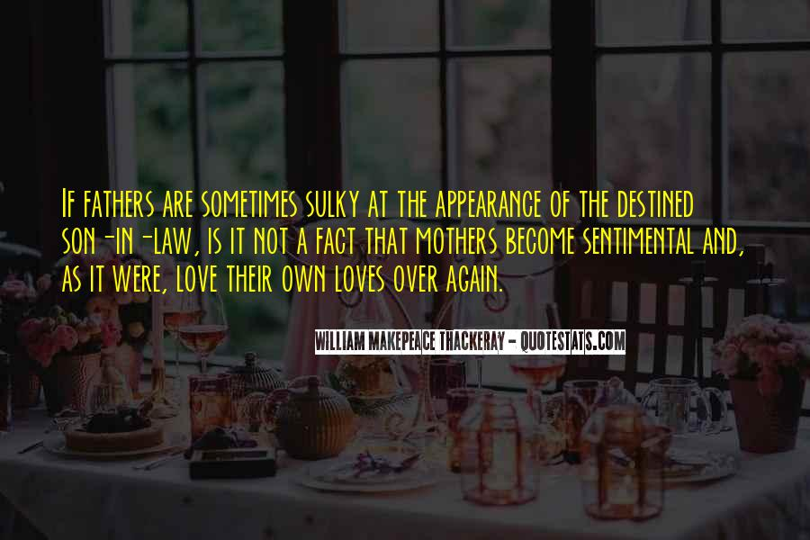 Not Destined Love Quotes #360501