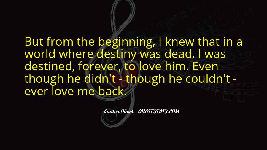 Not Destined Love Quotes #489137