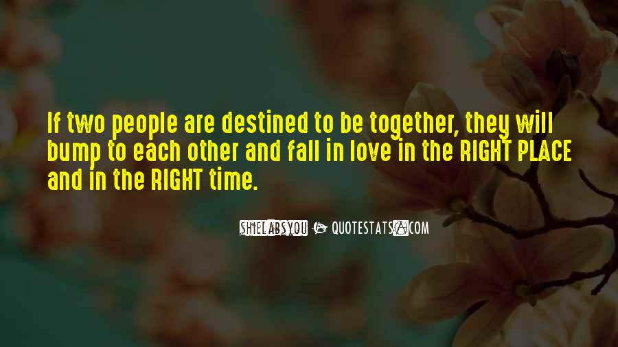 Not Destined Love Quotes #621789