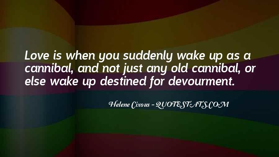 Not Destined Love Quotes #666556