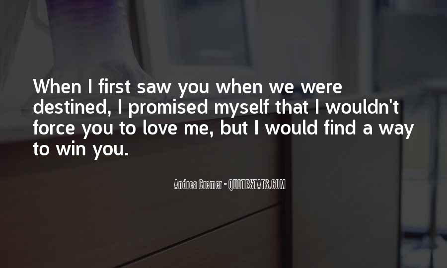 Not Destined Love Quotes #811758