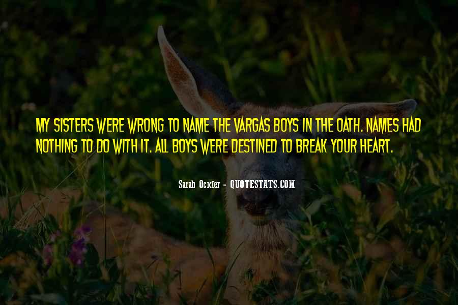 Not Destined Love Quotes #850985