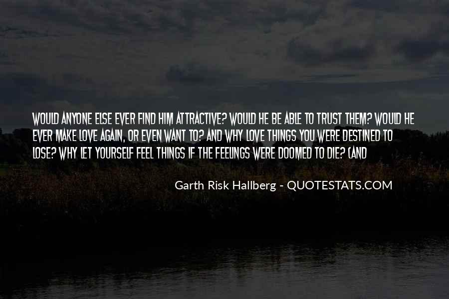 Not Destined Love Quotes #921750