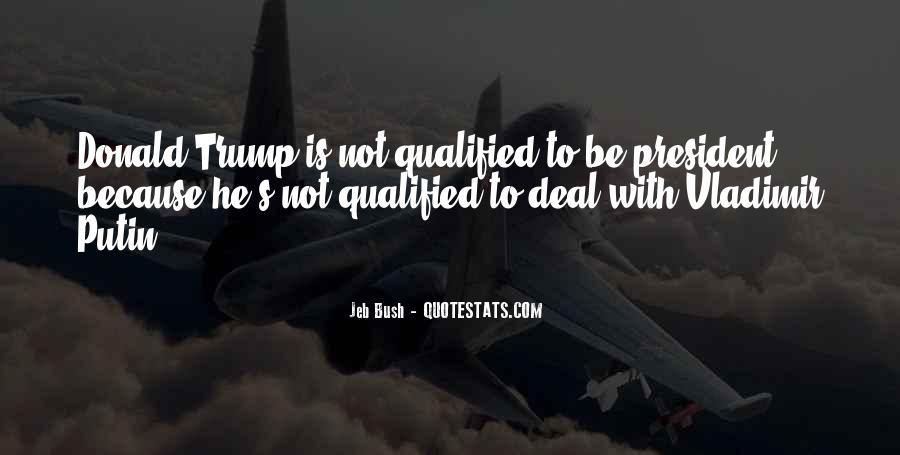 Quotes About Bush Putin #1240922