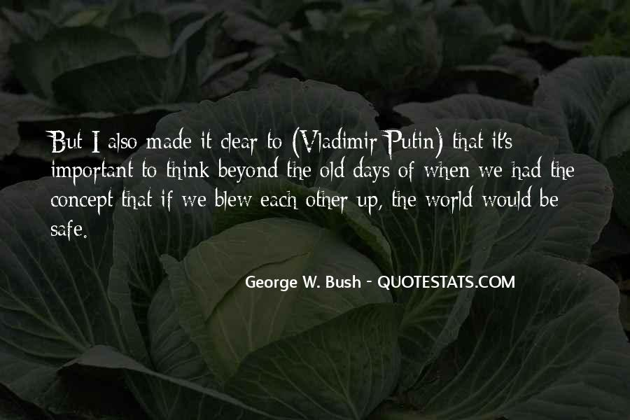 Quotes About Bush Putin #1739536