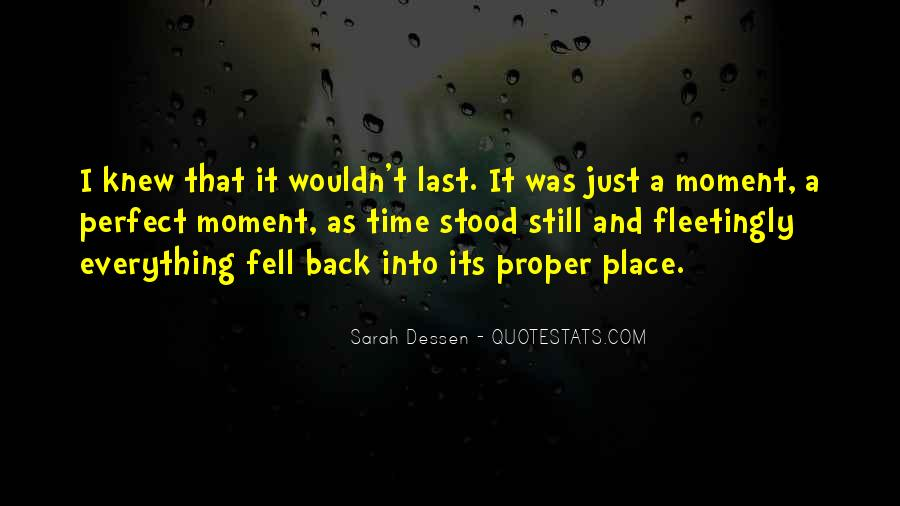 Not Everything Has To Be Perfect Quotes #105769