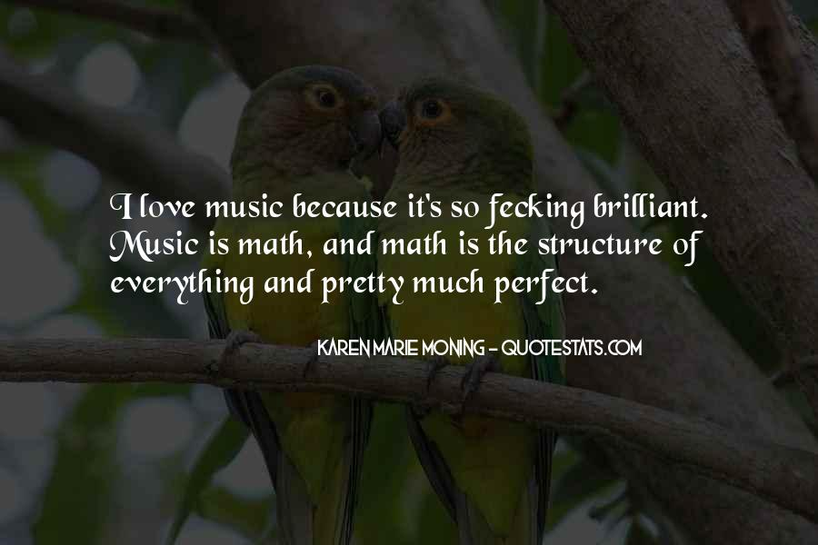 Not Everything Has To Be Perfect Quotes #107576