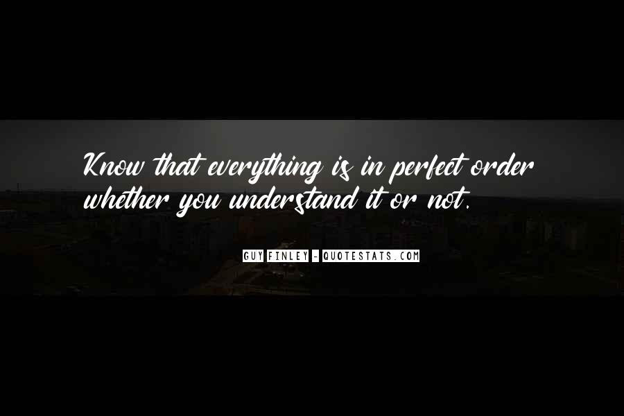 Not Everything Has To Be Perfect Quotes #54936