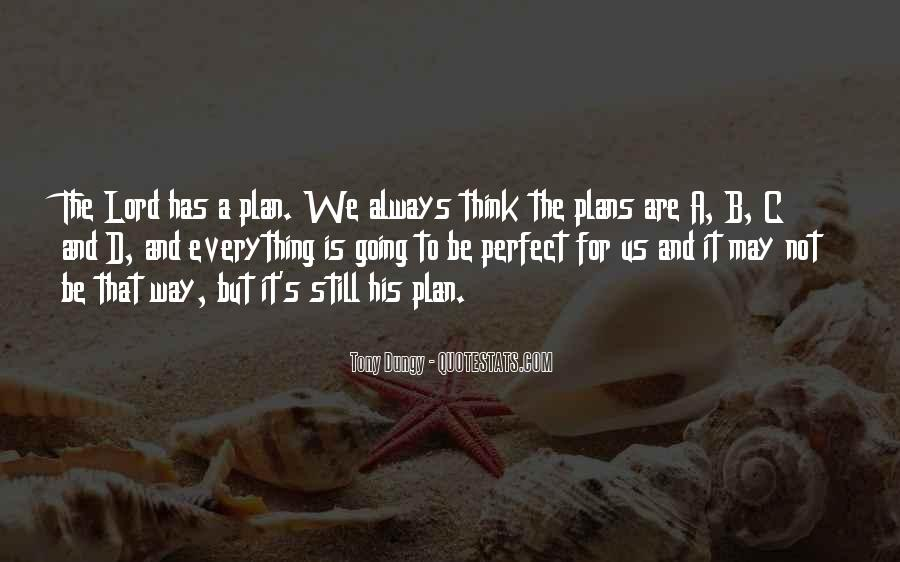 Not Everything Has To Be Perfect Quotes #625028