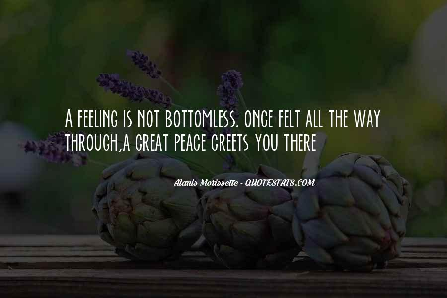 Not Feeling Great Quotes #1284584