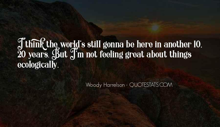 Not Feeling Great Quotes #1832932