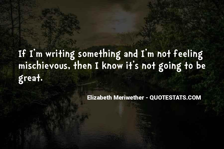 Not Feeling Great Quotes #473624