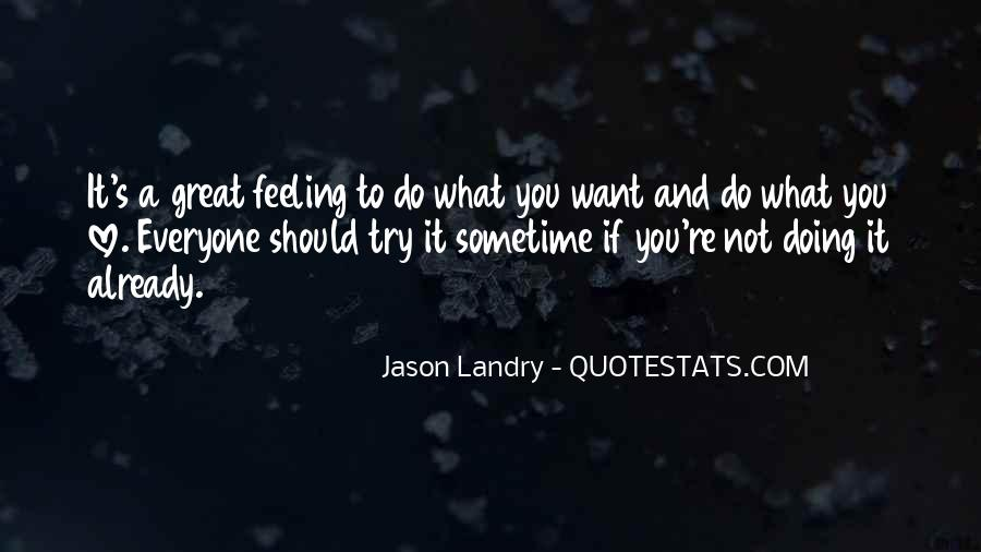 Not Feeling Great Quotes #525620