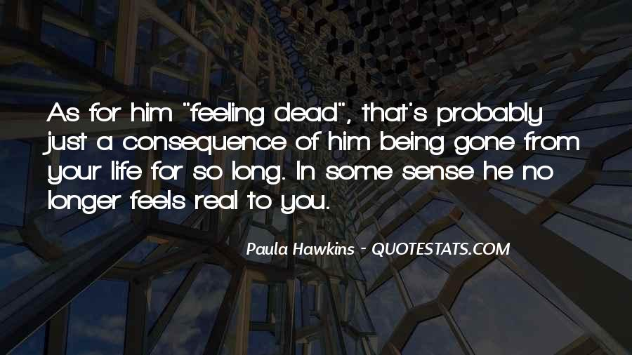 Not Feeling So Well Quotes #1189