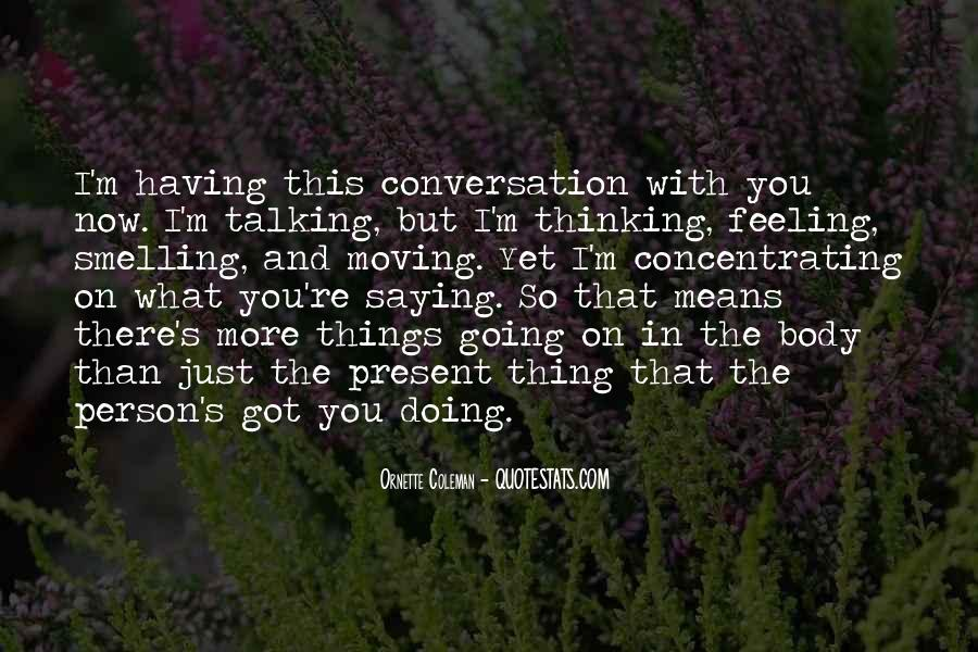 Not Feeling So Well Quotes #1309